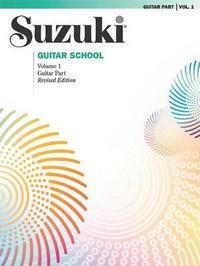 Suzuki Guitar School: Volume 1 by Seth Himmelhoch