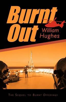 Burnt Out by William Hughes