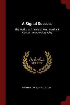 A Signal Success by Martha Jay Scott Coston image