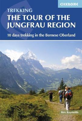 Tour of the Jungfrau Region by Kev Reynolds image
