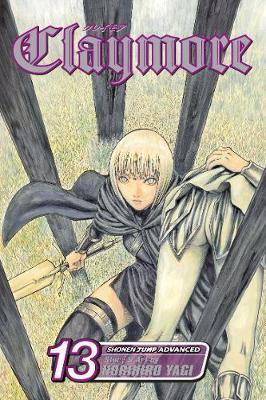 Claymore: Volume 13 by Norihiro Yagi