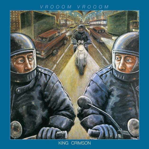 Vroom Vroom by King Crimson