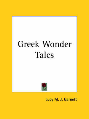 Greek Wonder Tales (1913)