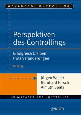 Perspektiven Des Controllings: Erfolgreich Bleiben Trotz Veranderungen by Almuth Spatz