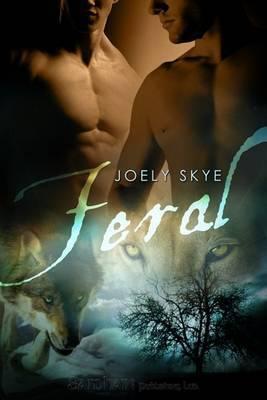 Feral by Joely Skye