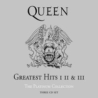 The Platinum Collection: Greatest Hits Volumes I, II and III by Queen