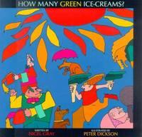 How Many Green Ice-Creams? by Nigel Gray image