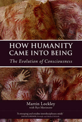 How Humanity Came Into Being by Martin G. Lockley image