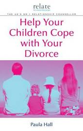 Help Your Children Cope With Your Divorce by Paula Hall image
