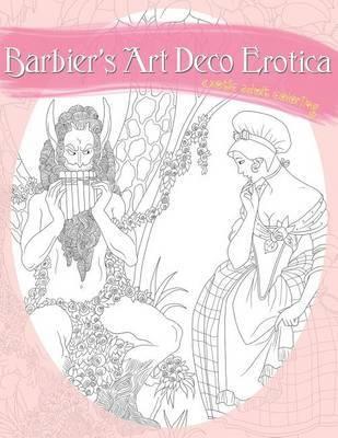 Barbier's Art Deco Erotica by Natalie Tate