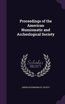 Proceedings of the American Numismatic and Archeological Society image