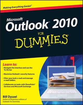 Outlook 2010 For Dummies by Bill Dyszel