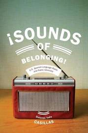 Sounds of Belonging by Dolores Ines Casillas