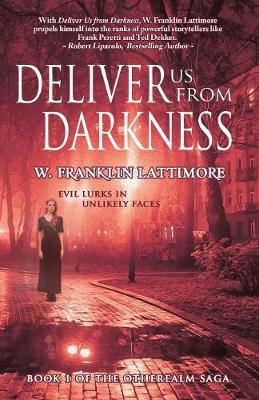 Deliver Us from Darkness by W Franklin Lattimore image