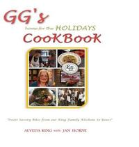 GG's Home for the Holidays Cookbook by Alveda King