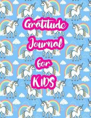 Gratitude Journal for Kids by Belen McGrath