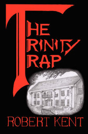 The Trinity Trap by Robert Kent image