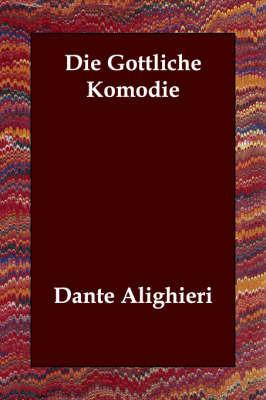 Die Gottliche Komodie by Dante Alighieri image