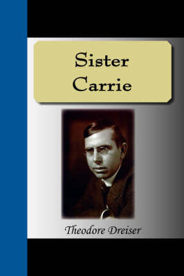 Sister Carrie by Theodore Dreiser image