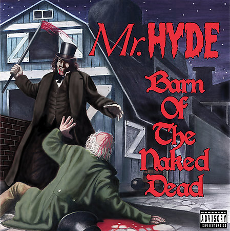 Barn Of The Naked Dead by Mr. Hyde