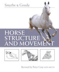 Horse Structure and Movement by Reginald H. Smythe