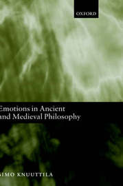 Emotions in Ancient and Medieval Philosophy by Simo Knuuttila image