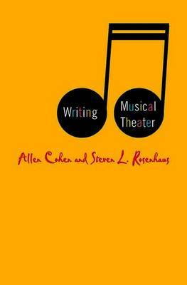 Writing Musical Theater by Steven L. Rosenhaus image