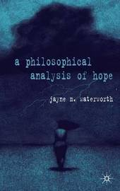A Philosophical Analysis of Hope by Jayne Waterworth image