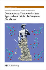 Contemporary Computer-Assisted Approaches to Molecular Structure Elucidation by Mikhail E. Elyashberg