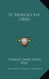 St. Patrick's Eve (1845) by Charles James Lever