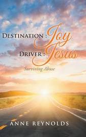 Destination Joy, Driver Jesus by Anne Reynolds image