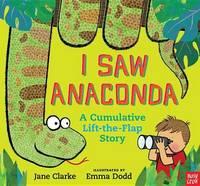 I Saw Anaconda by Jane Clarke