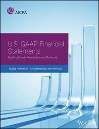 Accounting Trends and Techniques: U.S. GAAP Financial Statements--Best Practices in Presentation and Disclosure by Aicpa