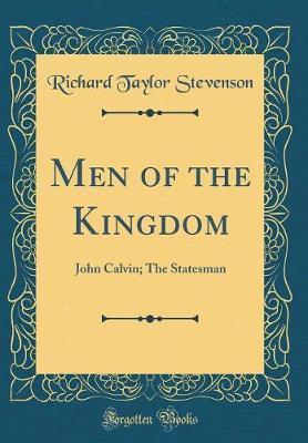 Men of the Kingdom by Richard Taylor Stevenson image