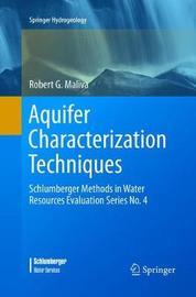 Aquifer Characterization Techniques by Robert G Maliva