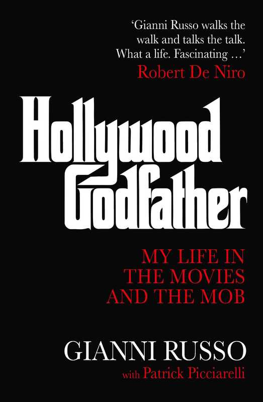 Hollywood Godfather by Gianni Russo