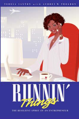 Runnin Things by Teresa Saxton image