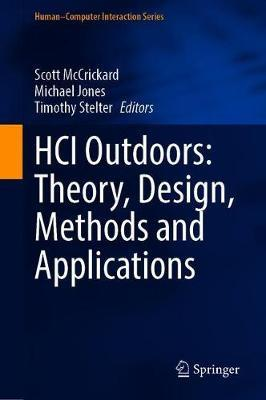 HCI Outdoors: Theory, Design, Methods and Applications