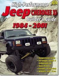 High-performance Jeep Cherokee XJ Builder's Guide 1984-01 by Eric Zappe image