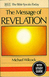 The Message of Revelation by Michael Wilcock image