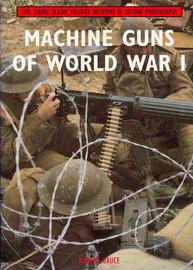 Machine Guns of World War I by Robert Bruce