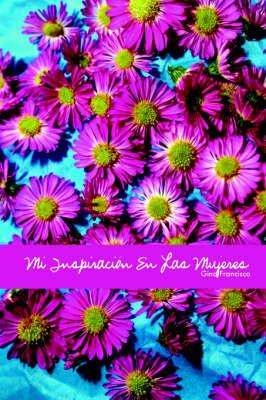 Mi Inspiracion En Las Mujeres by Ronald Aguilera