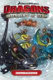 Dragons: Defenders of Berk: Volume 2: Snowmageddon by Simon Furman