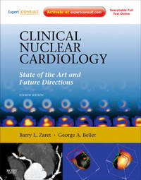 Clinical Nuclear Cardiology: State of the Art and Future Directions by Barry L Zaret image