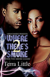 Where There's Smoke: v. 2 by Terra Little image