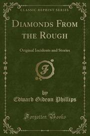 Diamonds from the Rough by Edward Gideon Phillips image