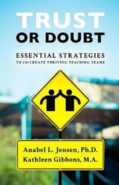 Trust or Doubt by Dr Anabel L Jensen image