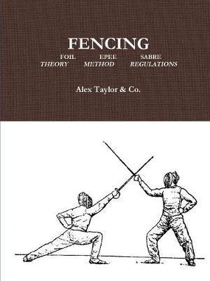 Fencing by Alex Taylor & Co.