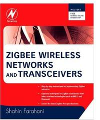 ZigBee Wireless Networks and Transceivers by Shahin Farahani image