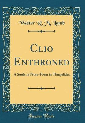 Clio Enthroned by Walter R. M. Lamb